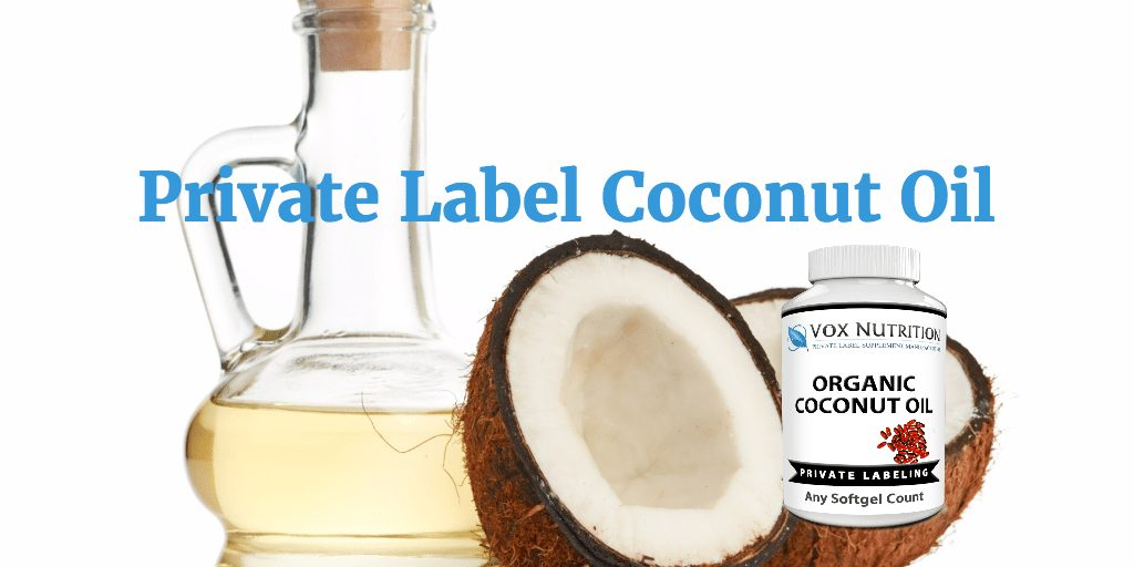 Private Label Organic Coconut Oil Vitamins Vox Nutrition