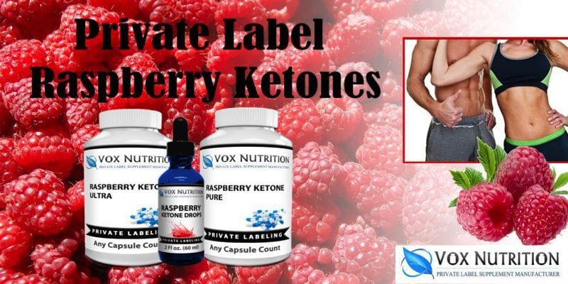 3 Reasons To Private Label Raspberry Ketones Vox Nutrition