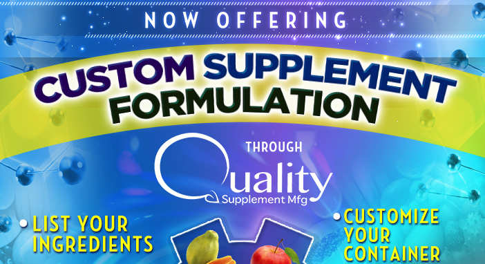 Now Offering Custom Supplement Formulation Contract