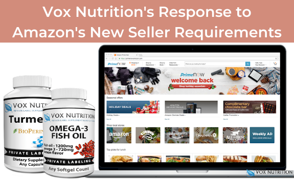 Vox Nutrition's Response to Amazon's New Seller Requirements